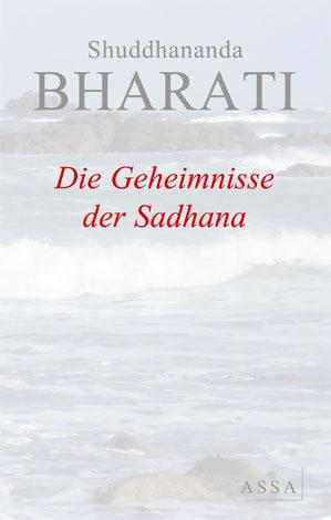 Die Geheimnisse der Sadhana